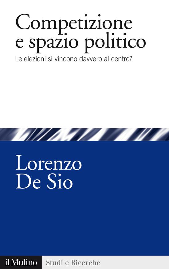 Copertina del libro Competizione e spazio politico