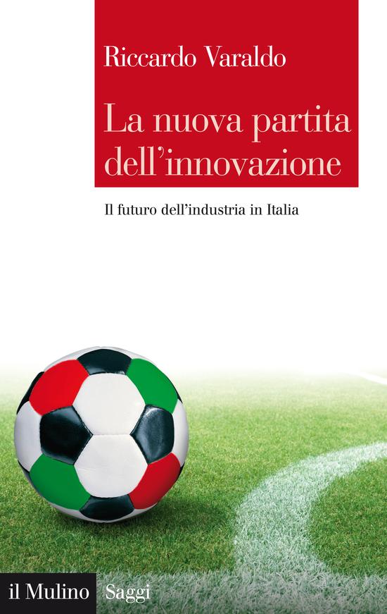 Copertina del libro La nuova partita dell'innovazione